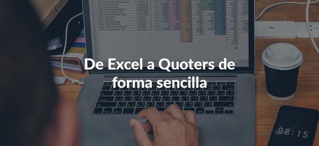 ¿Haces presupuestos en Excel? Utiliza Quoters para trabajar más rápido