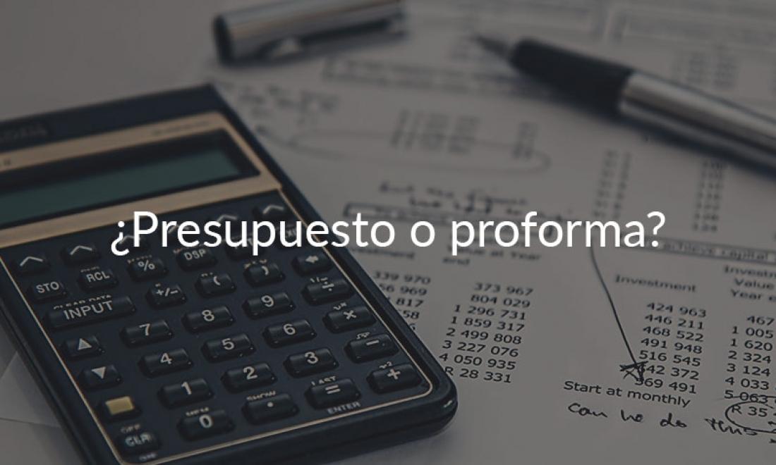 ¿Qué diferencias hay entre un presupuesto y una factura proforma?